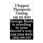 Bush and Therapeutic Cloning Poster