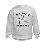 My Life Baseball Sweatshirt