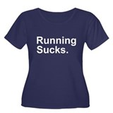Running Sucks Plus Size T-Shirt
