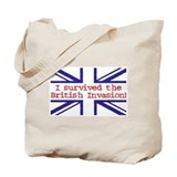 I Survived the British Invasion Tote Bag