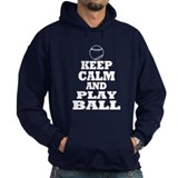 Keep Calm Play Ball Hoodie