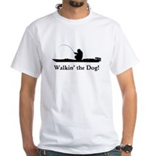 Walkin' the Dog! - Shirt