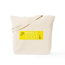 Where is Jessica Hyde? Tote Bag