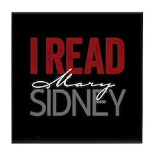I Read Mary Sidney Tile Coaster