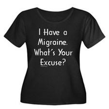 neg_migraine_excuse1 Plus Size T-Shirt