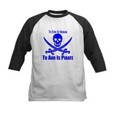 To Arr Is Pirate Blue Baseball Jersey