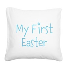 My First Easter Square Canvas Pillow