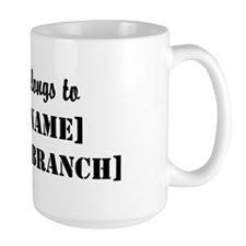 My heart belongs to [Rank/Name] Mug