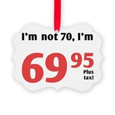 Funny Tax 70th Birthday Ornament