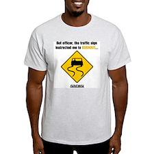 Burnout Traffic Sign T-Shirt