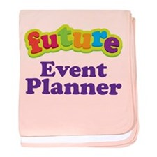 Future Event Planner baby blanket