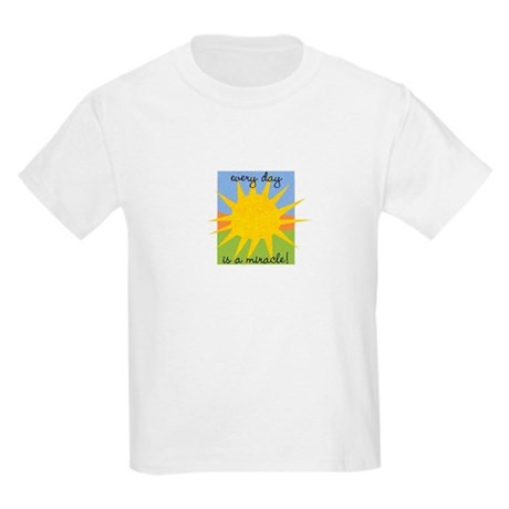Every day is a miracle Kids T-Shirt