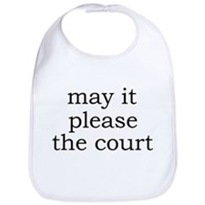 May It Please The Court Bib