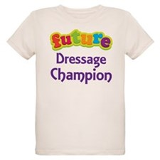 Future Dressage Champion T-Shirt
