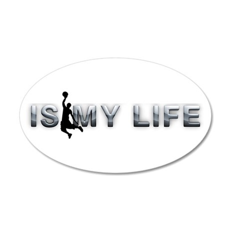 Hoops is My Life 35x21 Oval Wall Decal
