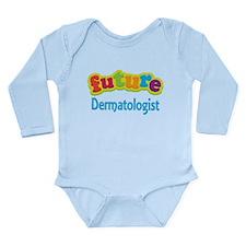 Future Dermatologist Long Sleeve Infant Bodysuit