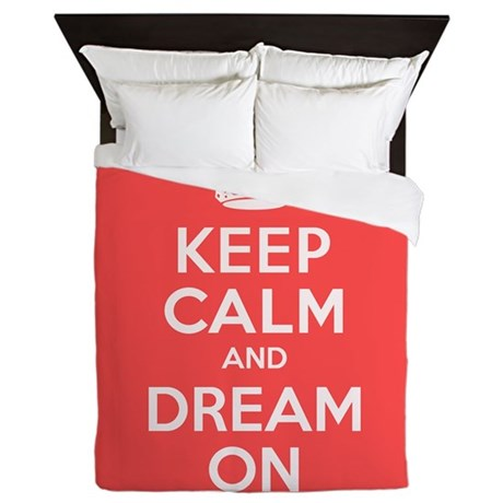 Keep Calm and Dream On Queen Duvet