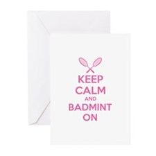Keep calm and badmint on Greeting Cards (Pk of 10)