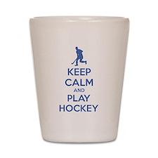 Keep calm and play hockey Shot Glass