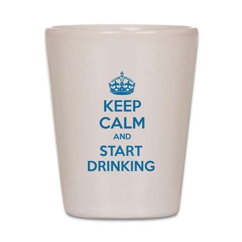 Keep calm and start drinking Shot Glass