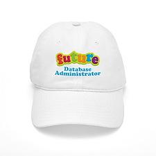 Future Database Administrator Baseball Cap