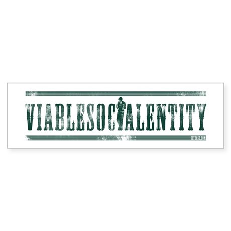Viable Social Entity Bumper Sticker