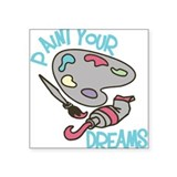 Paint Your Dreams Sticker