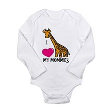 I Love My Mommies Giraffe Body Suit