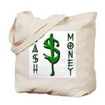 CASH MONEY Tote Bag