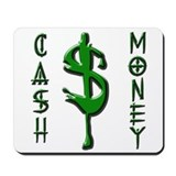 CASH MONEY Mousepad