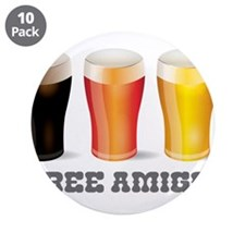 "Three Amigos Beer 3.5"" Button (10 pack)"