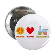 "Peace Love Chemistry 2.25"" Button"