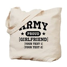 Army grandma/grandpa/girlfriend/in-laws Tote Bag