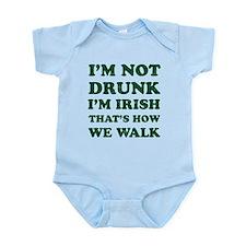 I'm Not Drunk I'm Irish Body Suit