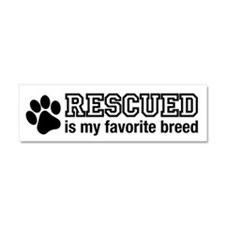 Rescued is My Favorite Breed Car Magnet 10 x 3