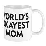 World's Okayest Mom Small Mug