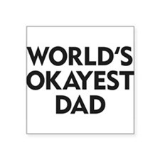World's Okayest Dad Sticker