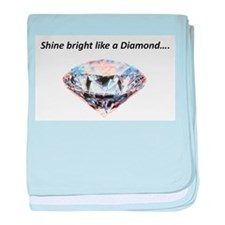 Shine bright like a diamond baby blanket