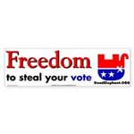 freedom to steal your vote!