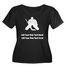 Personalize It, Hockey Goalie Plus Size T-Shirt