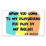 ER nurse my playground WHITES Decal