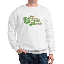 I'm bringing sexy back Sweatshirt