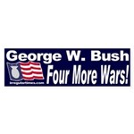 GW Bush: Four More Wars Bumper Sticker