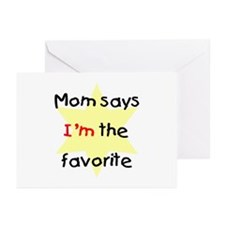 Mom says I'm the favorite (yellow) Greeting Cards