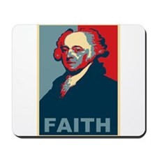 "John Adams ""Faith"" Mousepad"