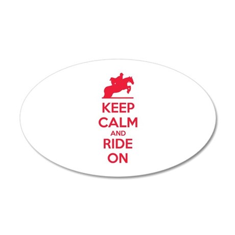 Keep calm and ride on 38.5 x 24.5 Oval Wall Peel