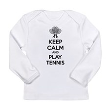 Keep calm and play tennis Long Sleeve Infant T-Shi