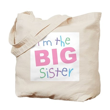 I'm the Big Sister Tote Bag