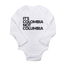 IT'S COLOMBIA NOT COLUMBIA Long Sleeve Infant Body