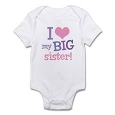 Love My Big Sister Infant Bodysuit